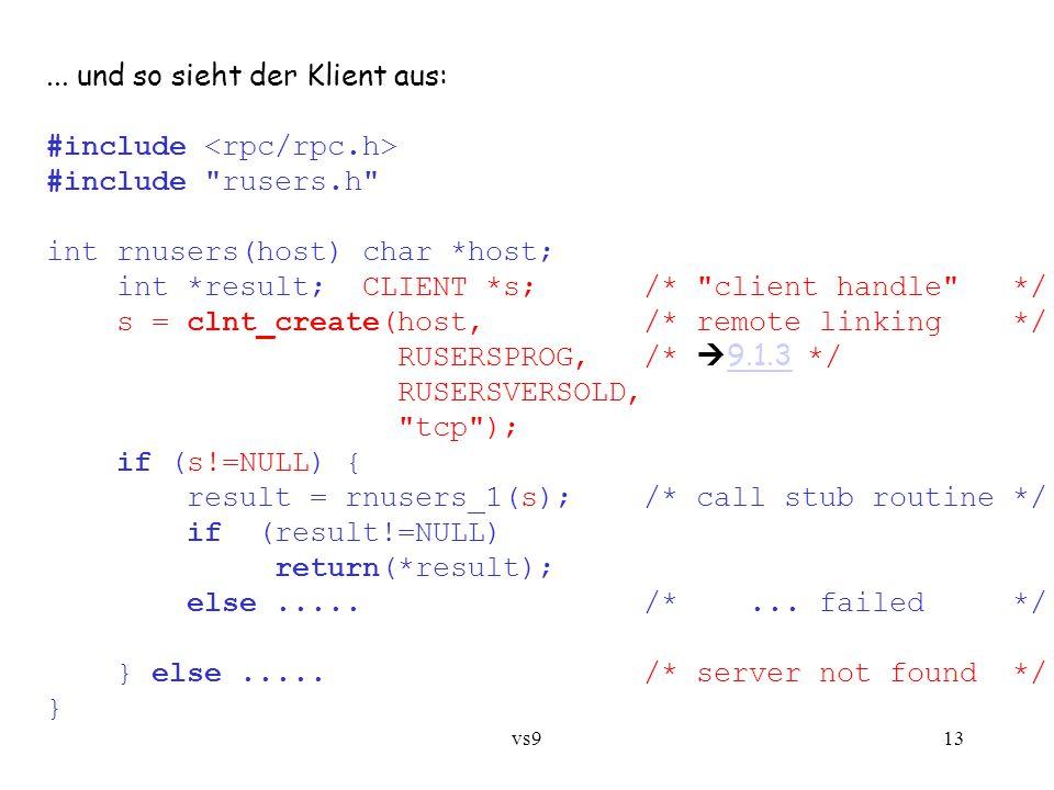 vs914 9.1.3 RPC-Namensdienst: Portmapper clnt_create(host,...) realisiert Fernbinden, d.h.