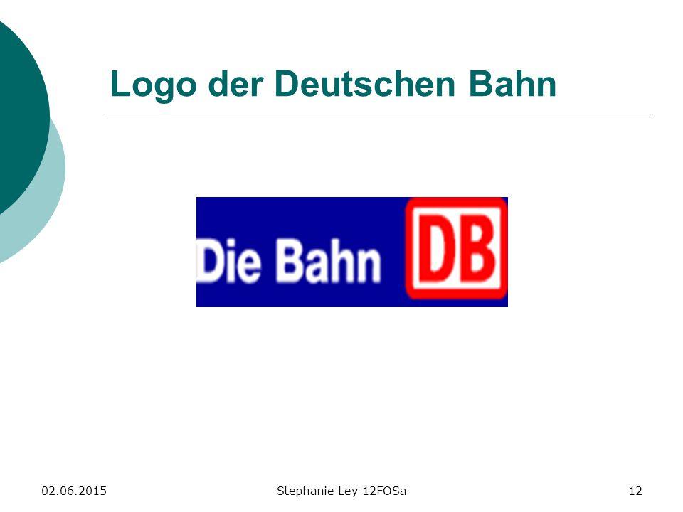 02.06.2015Stephanie Ley 12FOSa12 Logo der Deutschen Bahn