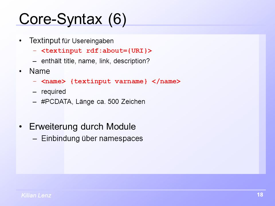 Kilian Lenz 18 Core-Syntax (6) Textinput für Usereingaben – –enthält title, name, link, description.