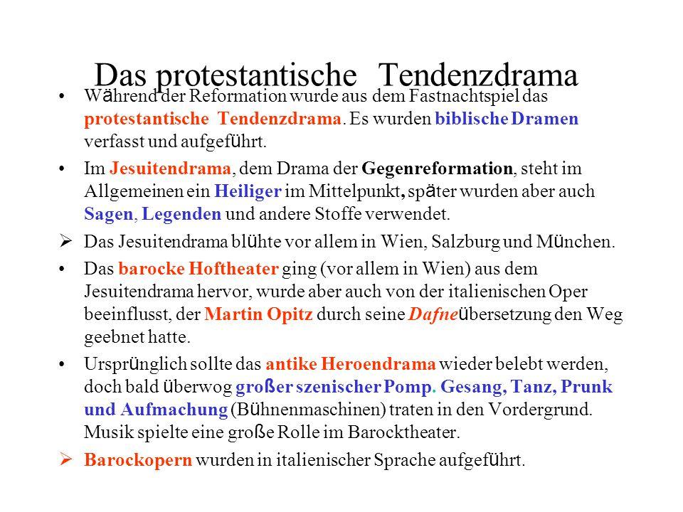 Das protestantische Tendenzdrama W ä hrend der Reformation wurde aus dem Fastnachtspiel das protestantische Tendenzdrama. Es wurden biblische Dramen v