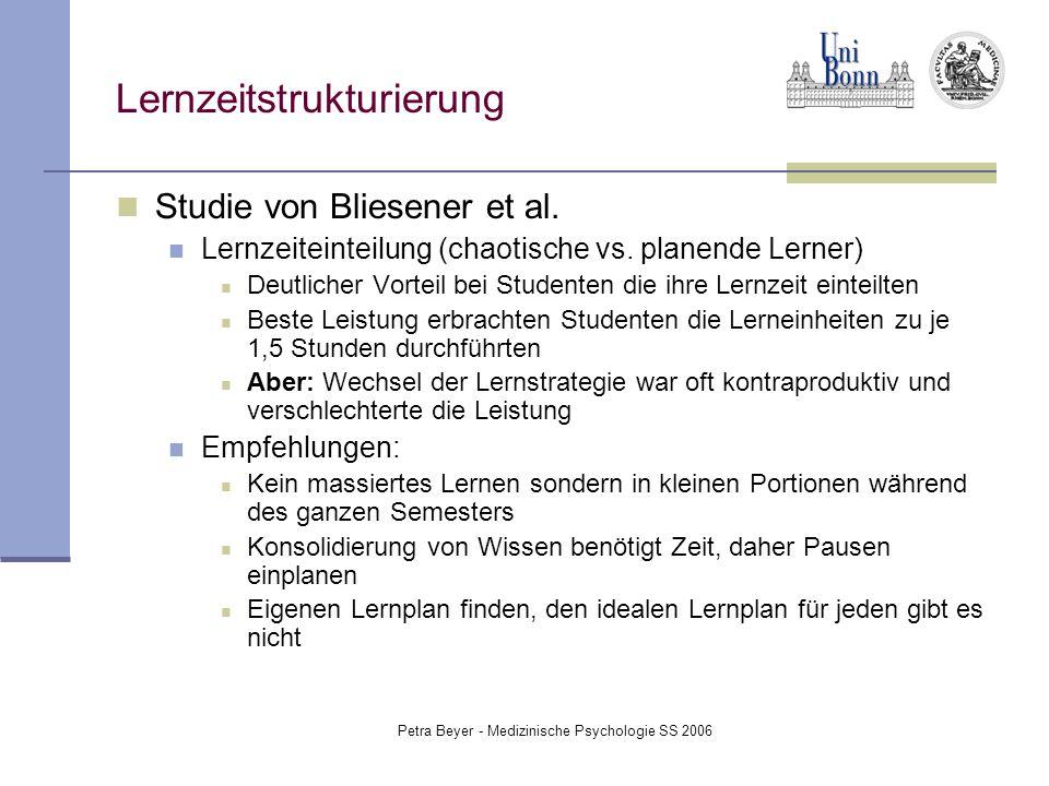Petra Beyer - Medizinische Psychologie SS 2006 Lernzeitstrukturierung Studie von Bliesener et al. Lernzeiteinteilung (chaotische vs. planende Lerner)