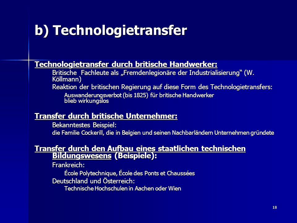 """18 b) Technologietransfer Technologietransfer durch britische Handwerker: Britische Fachleute als """"Fremdenlegionäre der Industrialisierung"""" (W. Köllma"""