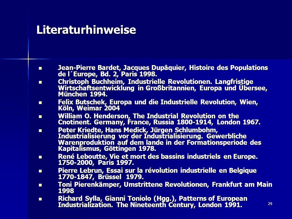 29 Literaturhinweise Jean-Pierre Bardet, Jacques Dupâquier, Histoire des Populations de l´Europe, Bd. 2, Paris 1998. Jean-Pierre Bardet, Jacques Dupâq