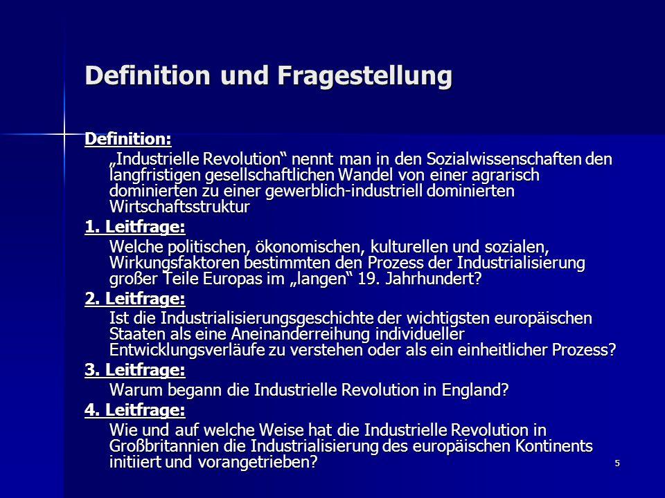 """5 Definition und Fragestellung Definition: """"Industrielle Revolution"""" nennt man in den Sozialwissenschaften den langfristigen gesellschaftlichen Wandel"""