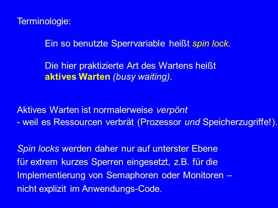 5.1.2 Sperren ohne spezielle Instruktionen genauer: nur mit atomarem Lesen bzw.