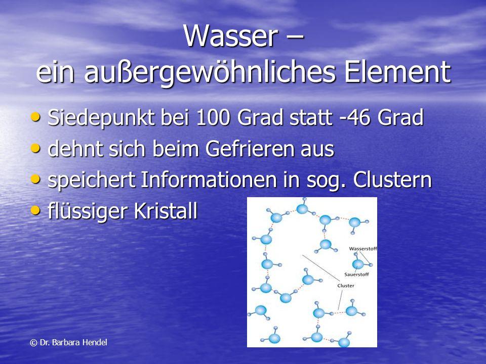 Wasser – ein außergewöhnliches Element Siedepunkt bei 100 Grad statt -46 Grad Siedepunkt bei 100 Grad statt -46 Grad dehnt sich beim Gefrieren aus deh