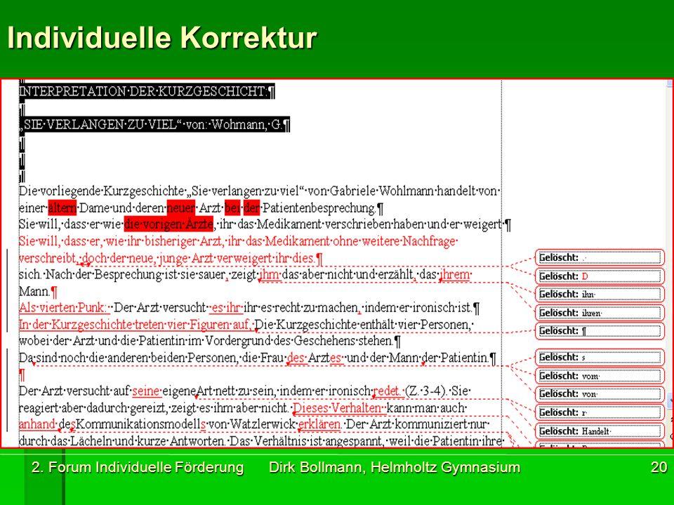 2. Forum Individuelle Förderung Dirk Bollmann, Helmholtz Gymnasium20 Individuelle Korrektur