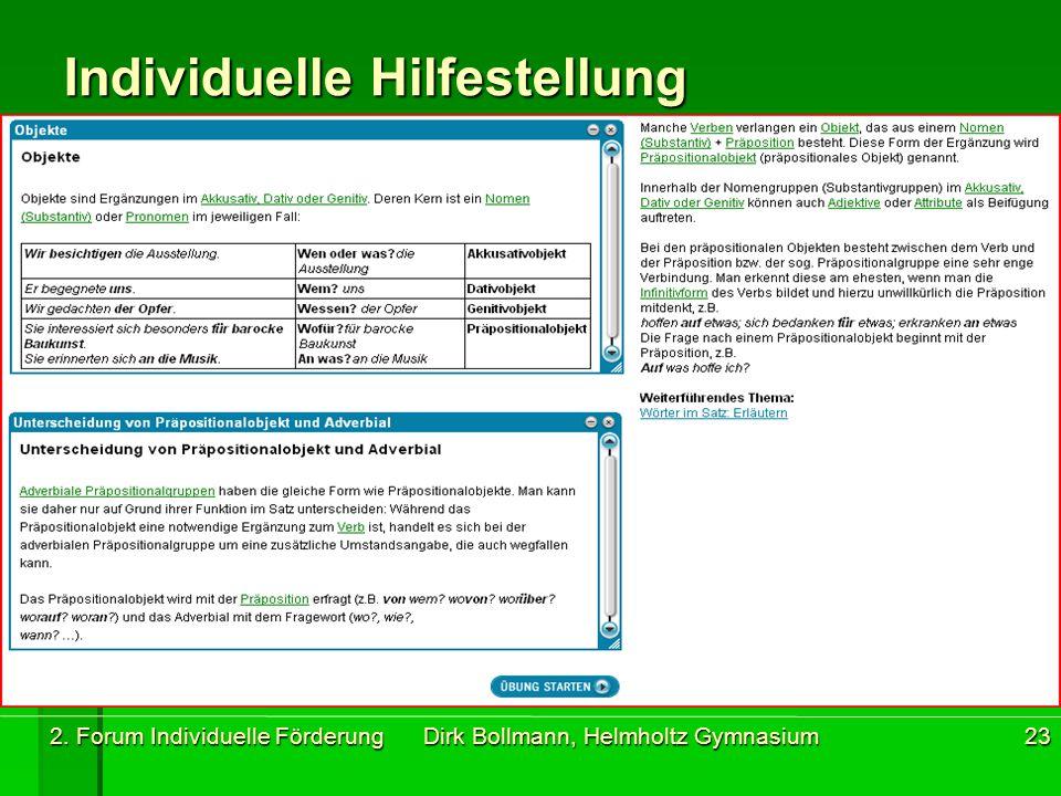 2. Forum Individuelle Förderung Dirk Bollmann, Helmholtz Gymnasium23 Individuelle Hilfestellung