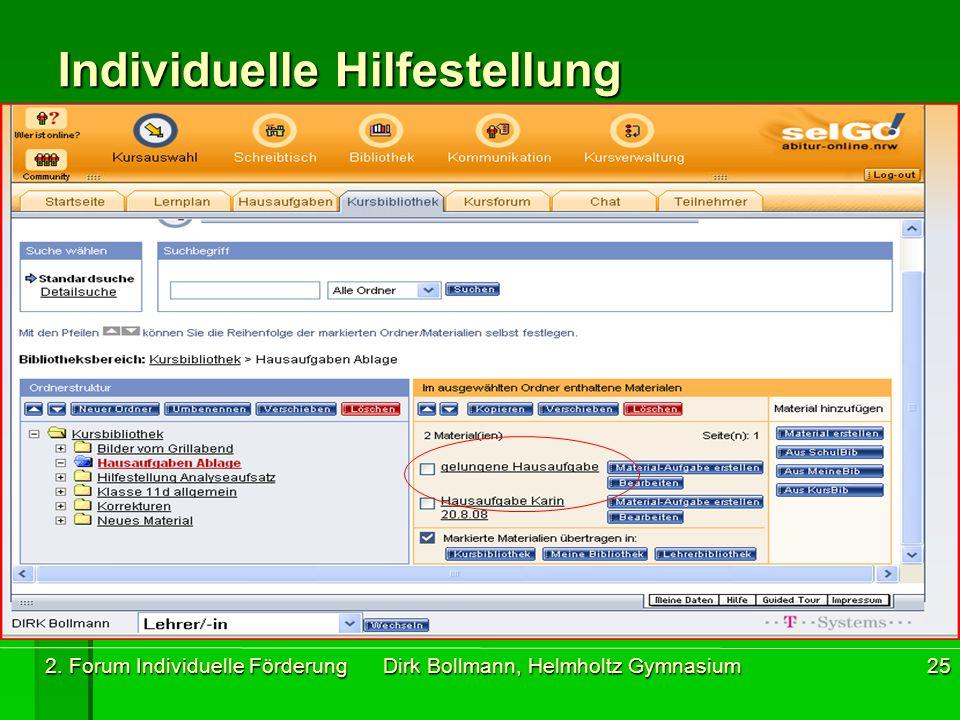 2. Forum Individuelle Förderung Dirk Bollmann, Helmholtz Gymnasium25 Individuelle Hilfestellung