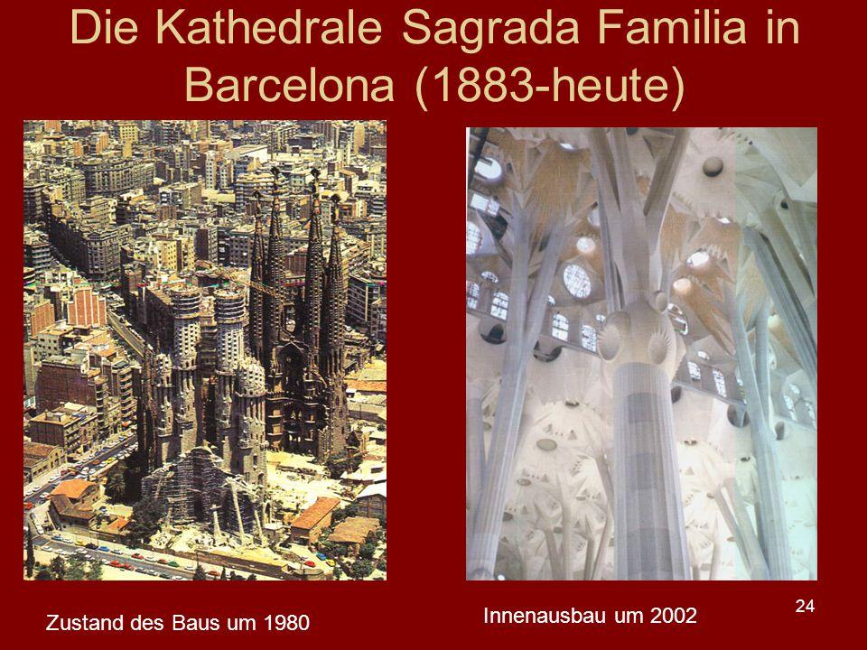 24 Die Kathedrale Sagrada Familia in Barcelona (1883-heute) Zustand des Baus um 1980 Innenausbau um 2002