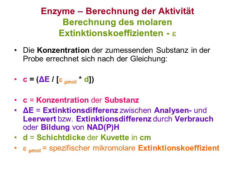 Die Konzentration der zumessenden Substanz in der Probe errechnet sich nach der Gleichung: c = (ΔE / [  µmol * d]) c = Konzentration der Substanz ΔE