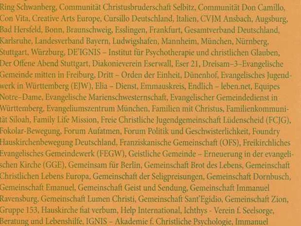 Miteinander auf dem Weg Bruderschaften Kommunitäten Dritt-Orden Ordensgemeinschaften Chemin Neuf Communauté de Taizé Communität Don Camillo Gemeinschaft der Seligpreisungen Jesus-Bruderschaft Communität Casteller Ring Gemeinschaft Lumen Christi