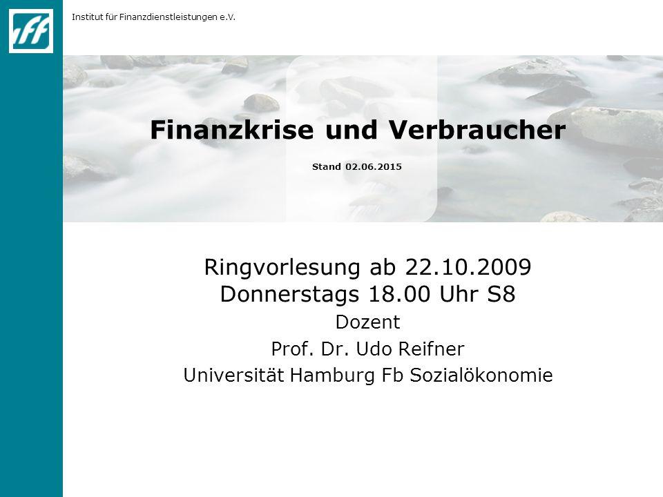 Institut für Finanzdienstleistungen e.V.12 Wer handelte für den Staat.