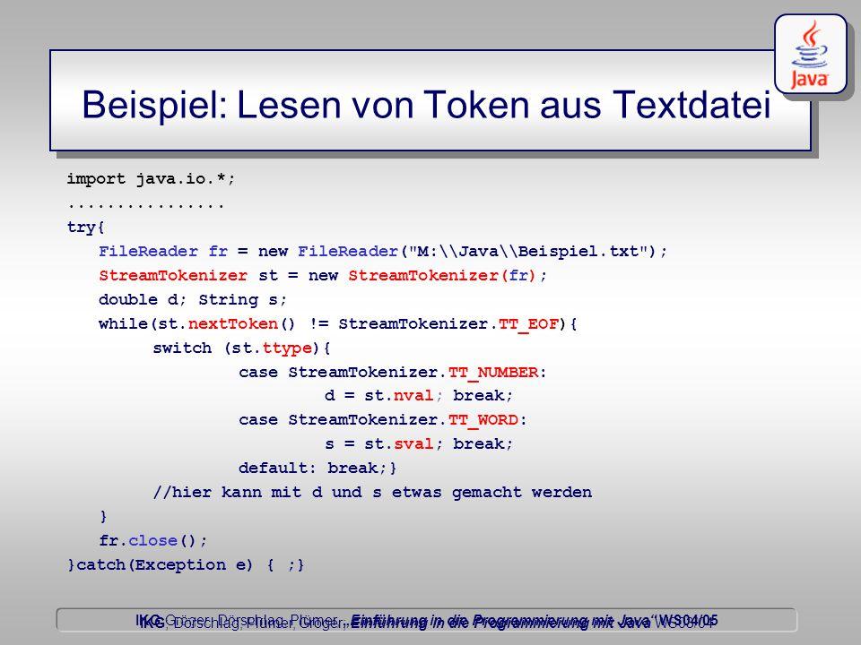 """IKG Gröger, Dörschlag, Plümer, """"Einführung in die Programmierung mit Java WS04/05 Dörschlag IKG; Dörschlag, Plümer, Gröger; Einführung in die Programmierung mit Java WS03/04 Beispiel: Lesen von Token aus Textdatei import java.io.*;................"""