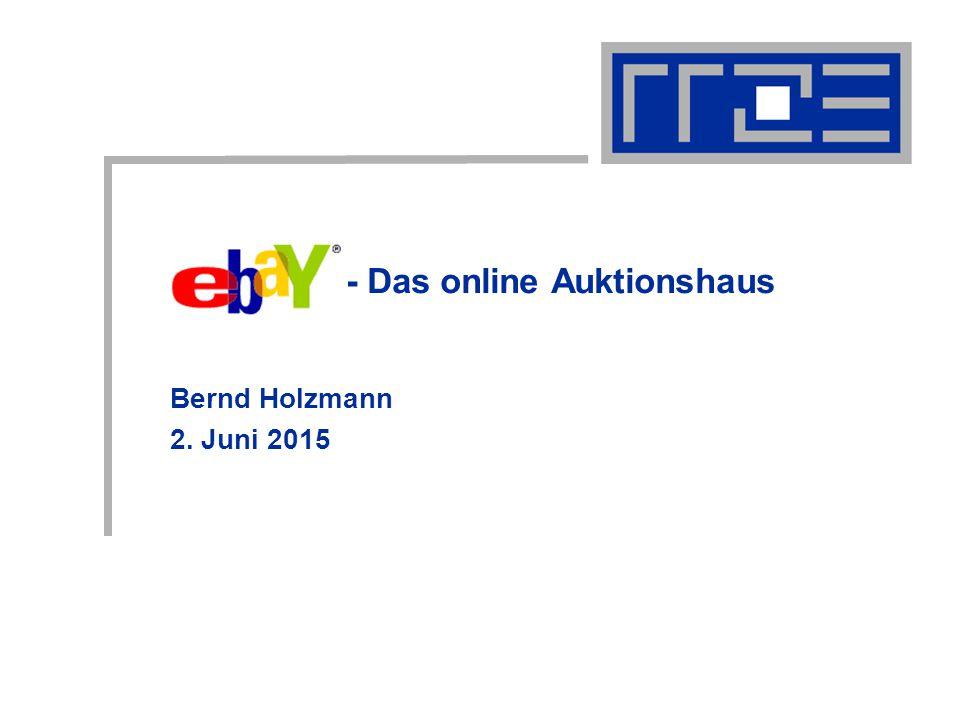 Bernd Holzmann 2. Juni 2015 - Das online Auktionshaus