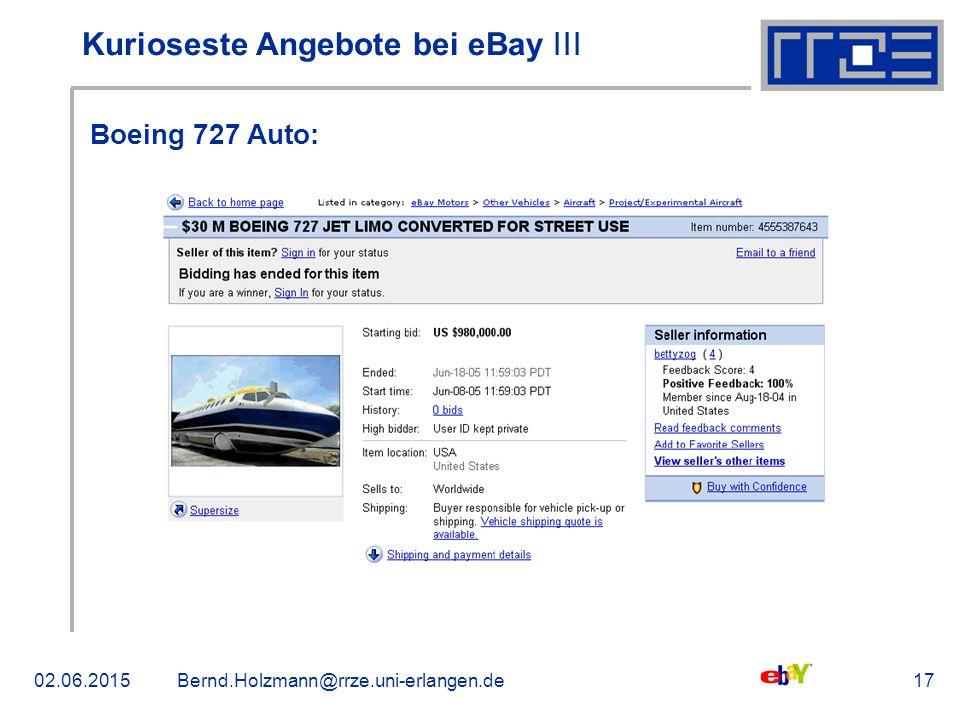 02.06.2015Bernd.Holzmann@rrze.uni-erlangen.de17 Kurioseste Angebote bei eBay ǀǀǀ Boeing 727 Auto: