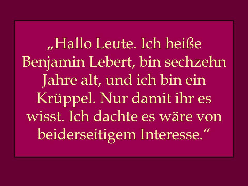 Benjamin Lebert Hat manchmal Fern- und Heimweh Geboren 1982 in Freiburg in Breisgau Fing mit 12 Jahren an zu schreiben Mit 16 beendete der die Schule ohne Schulabschluss.