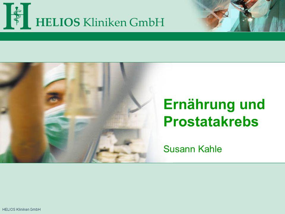 HELIOS Kliniken GmbH Ernährung und Prostatakrebs Susann Kahle