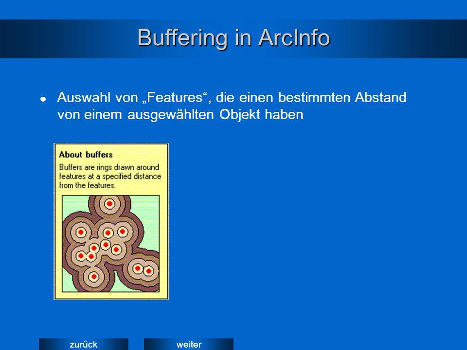 """weiterzurück Buffering in ArcInfo Auswahl von """"Features"""", die einen bestimmten Abstand von einem ausgewählten Objekt haben"""