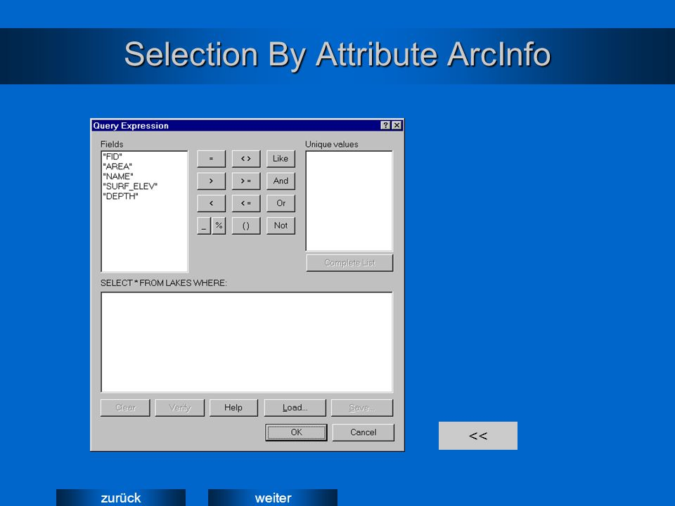 weiterzurück Selection By Attribute ArcInfo <<