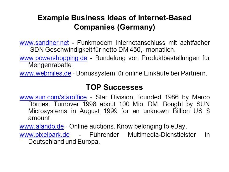 Example Business Ideas of Internet-Based Companies (Germany) www.sandner.netwww.sandner.net - Funkmodem Internetanschluss mit achtfacher ISDN Geschwin