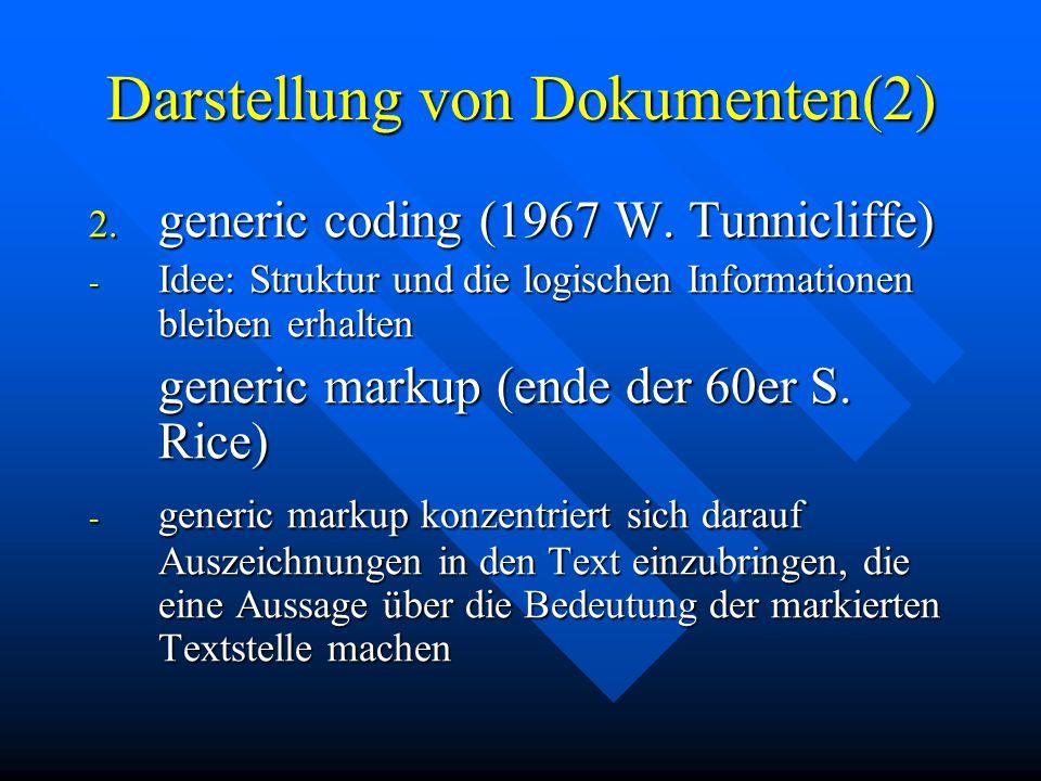 Darstellung von Dokumenten(2) 2. generic coding (1967 W.