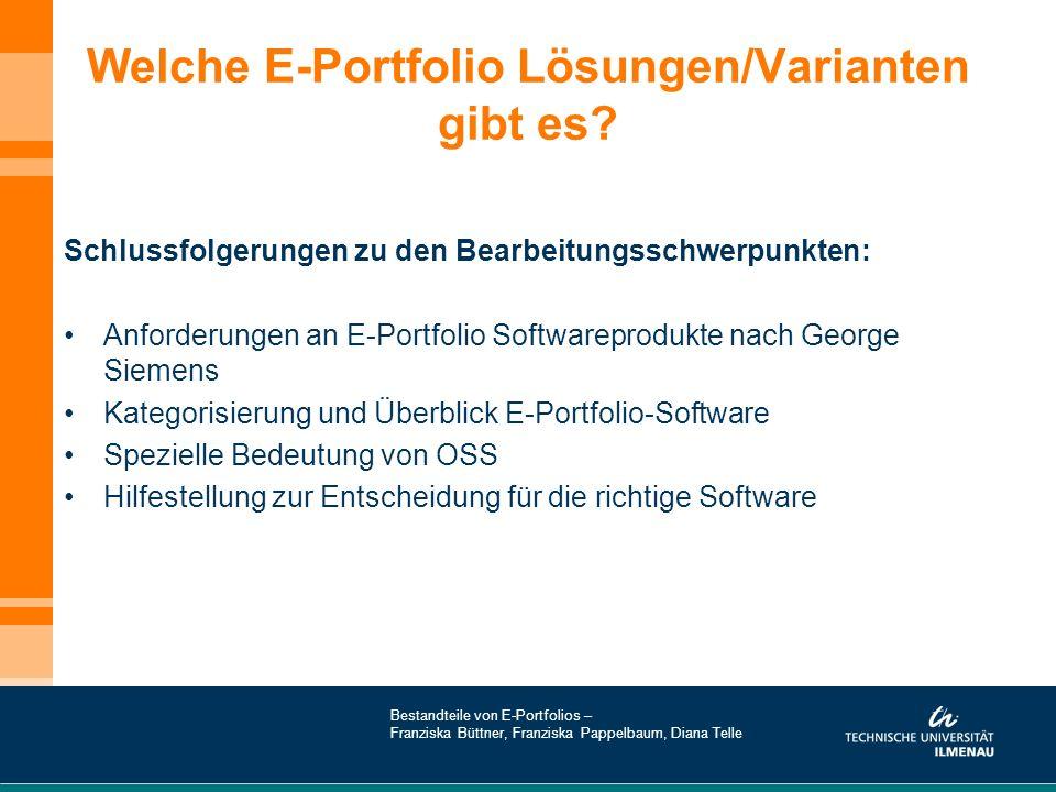 Welche E-Portfolio Lösungen/Varianten gibt es? Schlussfolgerungen zu den Bearbeitungsschwerpunkten: Anforderungen an E-Portfolio Softwareprodukte nach