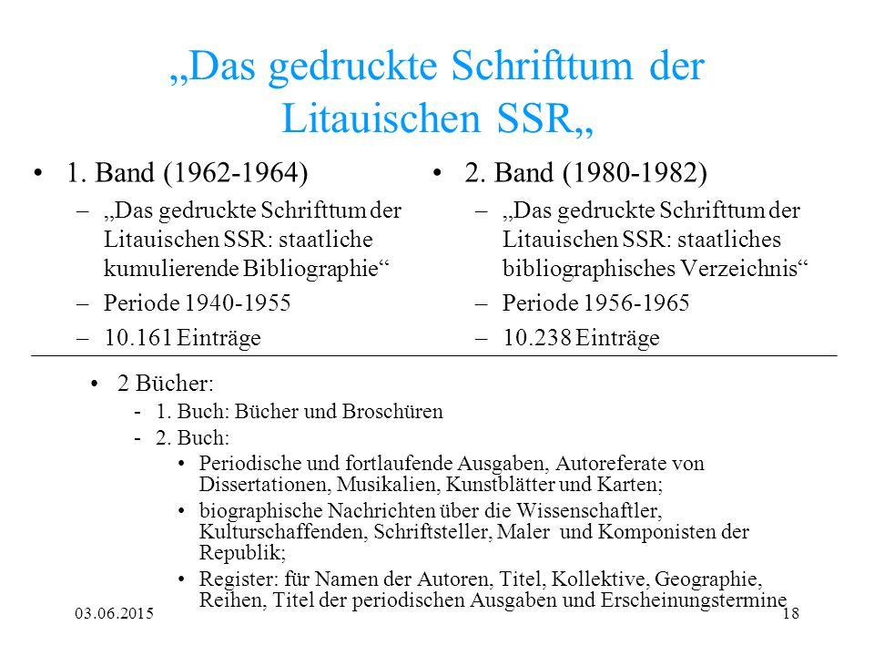 """03.06.201518 """"Das gedruckte Schrifttum der Litauischen SSR"""" 1. Band (1962-1964) –""""Das gedruckte Schrifttum der Litauischen SSR: staatliche kumulierend"""