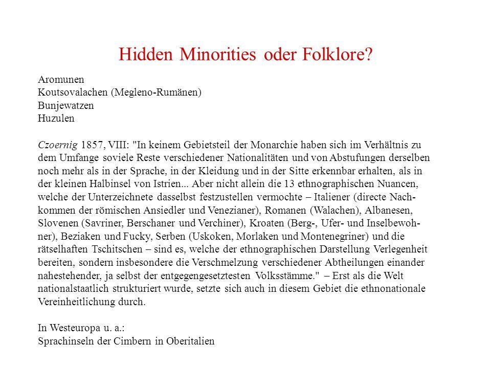 Hidden Minorities oder Folklore.
