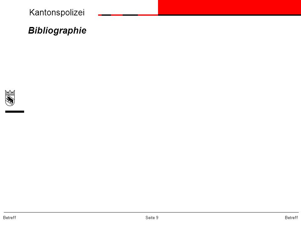 Kantonspolizei Betreff Seite 9 Bibliographie