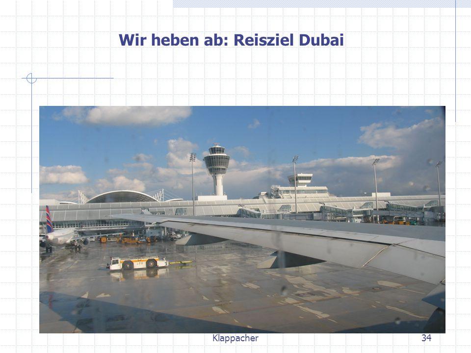 Klappacher34 Wir heben ab: Reisziel Dubai