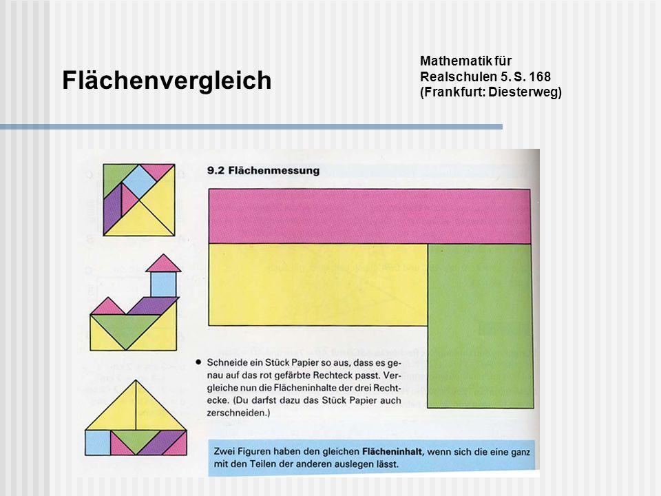 Flächenvergleich Mathematik für Realschulen 5. S. 168 (Frankfurt: Diesterweg)