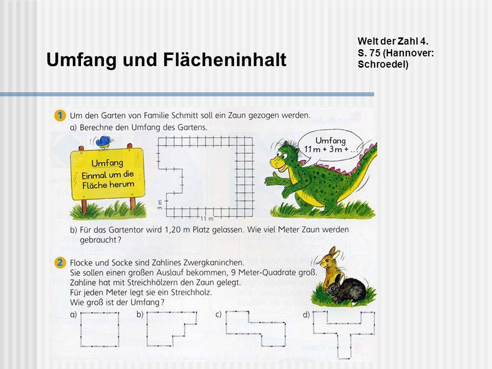 Umfang und Flächeninhalt Welt der Zahl 4. S. 75 (Hannover: Schroedel)