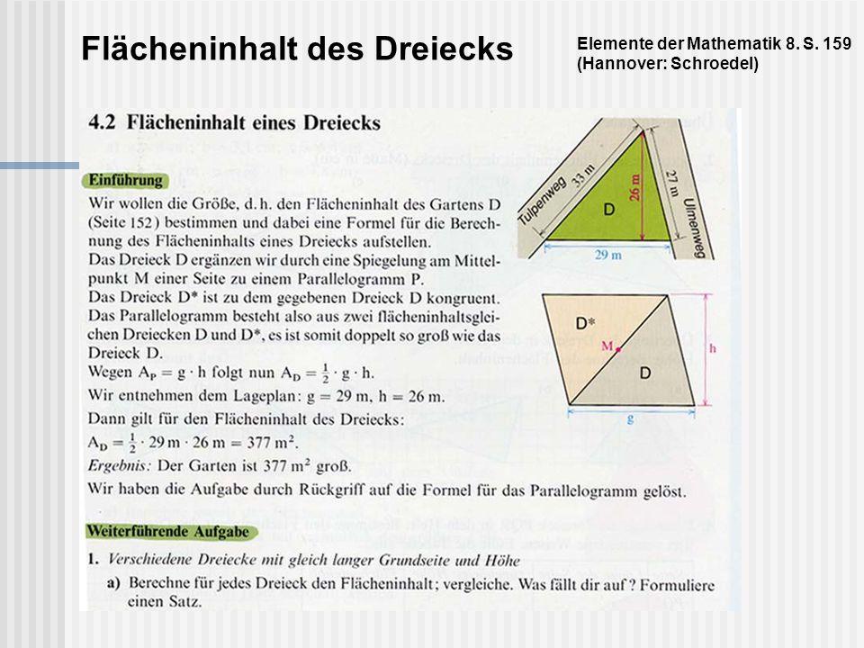 Flächeninhalt des Dreiecks Elemente der Mathematik 8. S. 159 (Hannover: Schroedel)