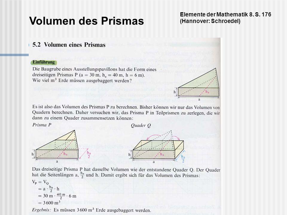 Volumen des Prismas Elemente der Mathematik 8. S. 176 (Hannover: Schroedel)