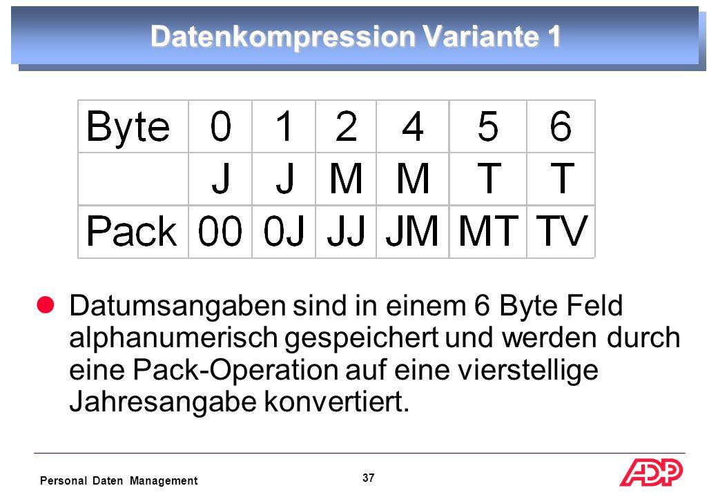 Personal Daten Management 36 erfordert gleichzeitige Änderung von allen Programmen und den Daten Daten müssen umgesetzt werden (doppelter Speicherplatz) Satzlänge vergrößert sich alle betroffenen Programme ändern Konvertierung zu einem JJJJMMTT Datumsformat