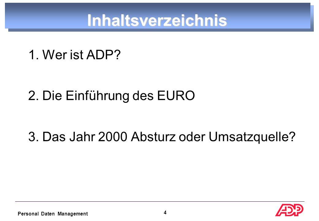 Personal Daten Management 24 Euro-Umstellung Personalwesen Wer ist gefordert.