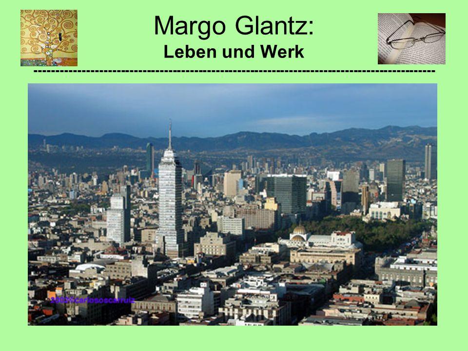 Universitäre Laufbahn: Margo Glantz: Leben und Werk ---------------------------------------------------------------------------------------------