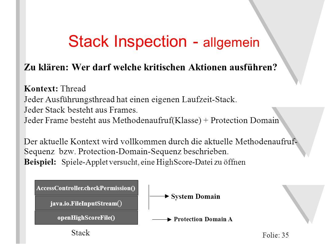 Stack Inspection - allgemein Folie: 35 Zu klären: Wer darf welche kritischen Aktionen ausführen.