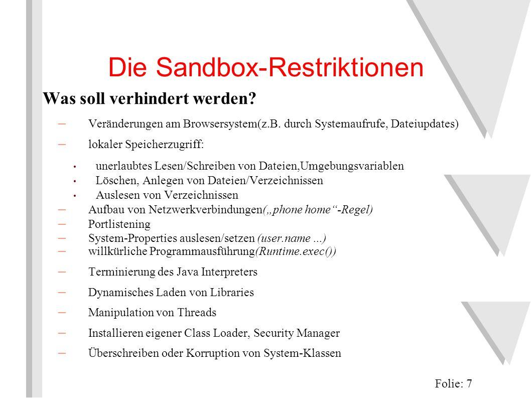 Die Sandbox-Restriktionen Was soll verhindert werden.