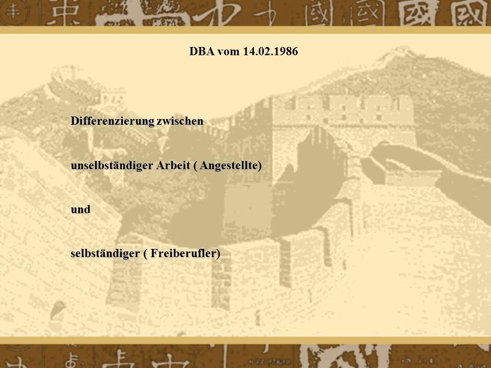 Differenzierung zwischen unselbständiger Arbeit ( Angestellte) und selbständiger ( Freiberufler) DBA vom 14.02.1986
