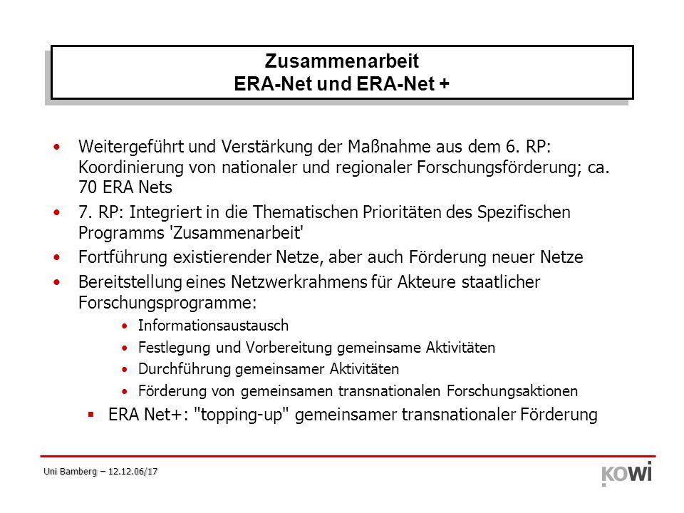 Uni Bamberg – 12.12.06/17 Weitergeführt und Verstärkung der Maßnahme aus dem 6. RP: Koordinierung von nationaler und regionaler Forschungsförderung; c