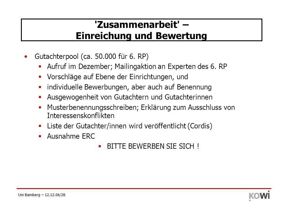 Uni Bamberg – 12.12.06/28 'Zusammenarbeit' – Einreichung und Bewertung Gutachterpool (ca. 50.000 für 6. RP)  Aufruf im Dezember; Mailingaktion an Exp
