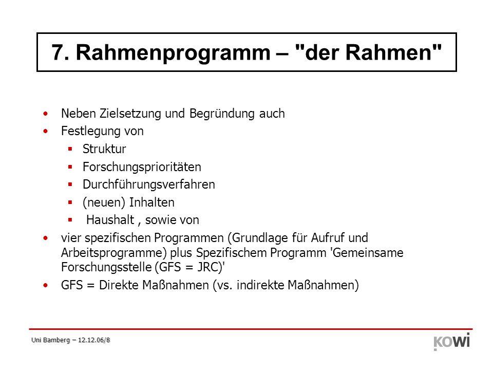 Uni Bamberg – 12.12.06/8 7. Rahmenprogramm –