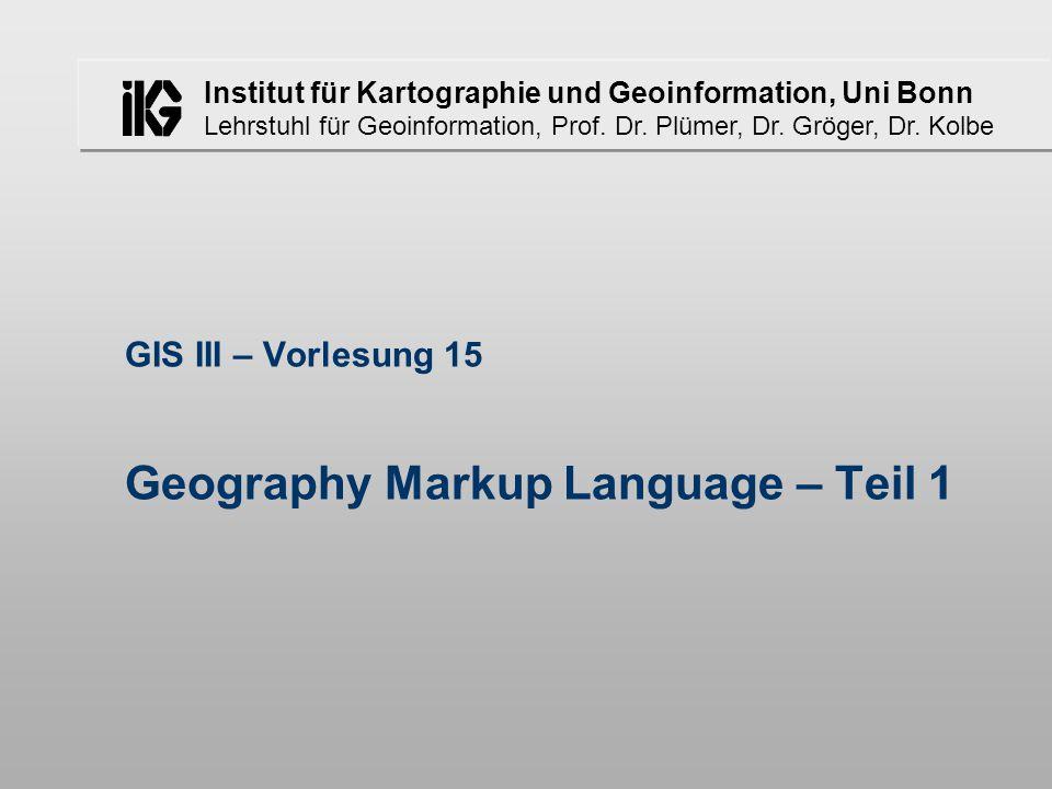 Institut für Kartographie und Geoinformation, Uni Bonn Lehrstuhl für Geoinformation, Prof.