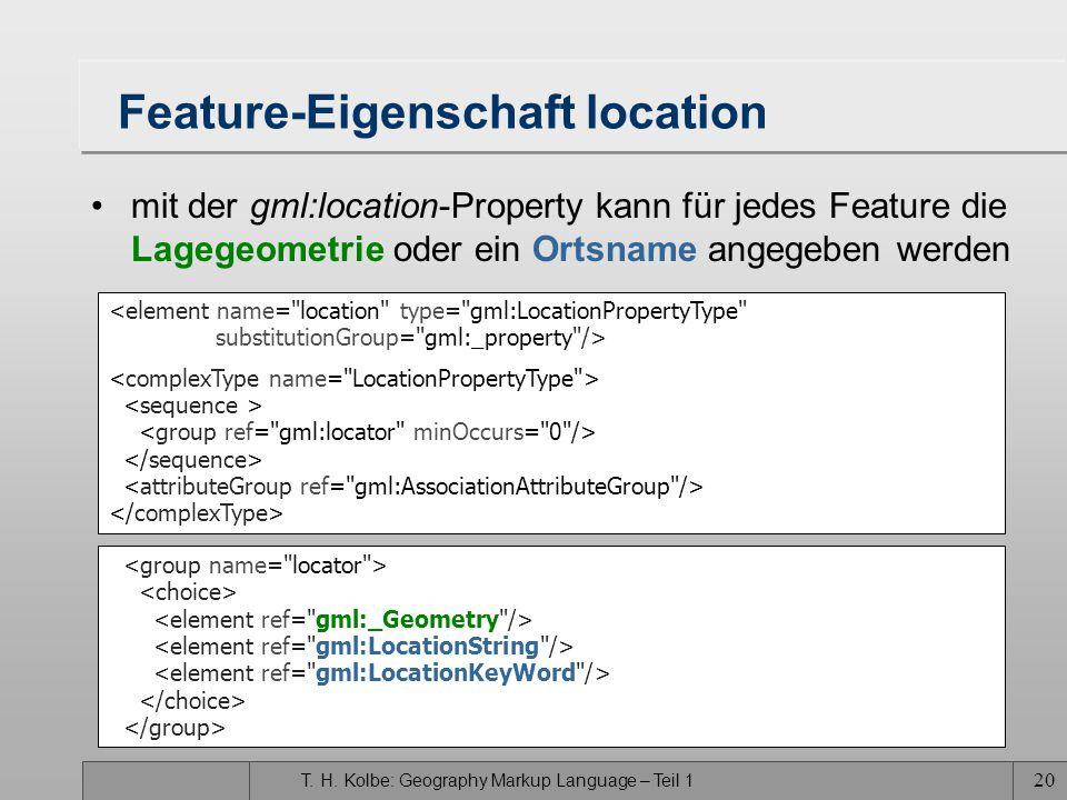 T. H. Kolbe: Geography Markup Language – Teil 1 19 Feature-Eigenschaft boundedBy mit der gml:boundedBy-Property kann für jedes Feature ein umgebendes