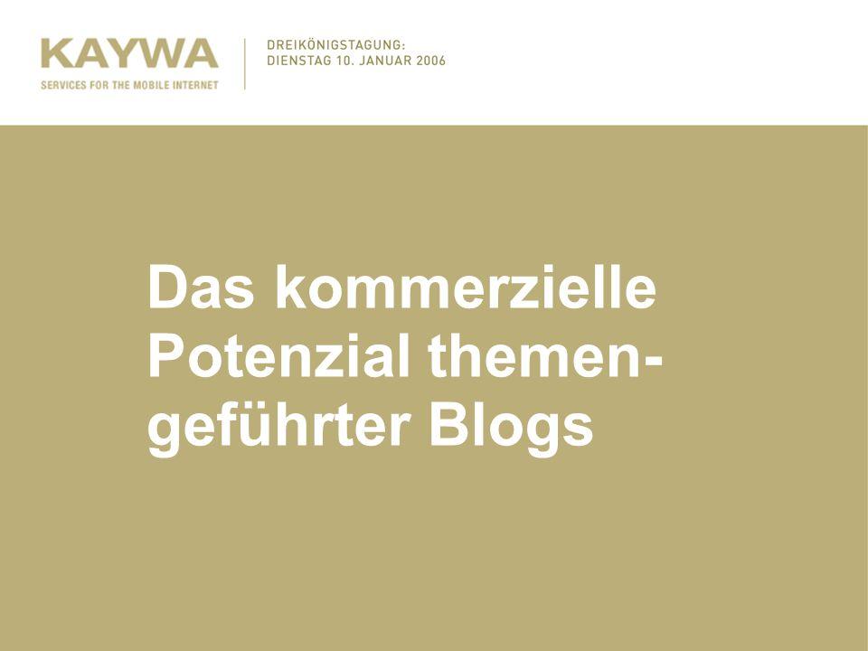 Das kommerzielle Potenzial themen- geführter Blogs