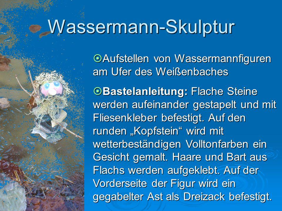 Wassermann-Skulptur  Aufstellen von Wassermannfiguren am Ufer des Weißenbaches  Bastelanleitung: Flache Steine werden aufeinander gestapelt und mit
