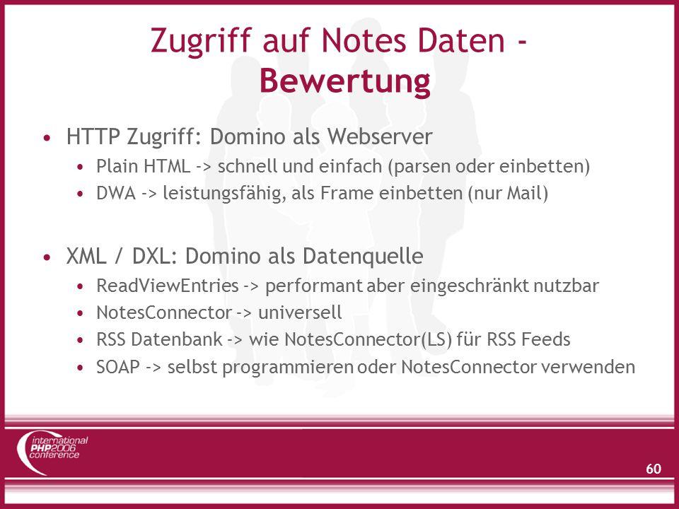 60 Zugriff auf Notes Daten - Bewertung HTTP Zugriff: Domino als Webserver Plain HTML -> schnell und einfach (parsen oder einbetten) DWA -> leistungsfähig, als Frame einbetten (nur Mail) XML / DXL: Domino als Datenquelle ReadViewEntries -> performant aber eingeschränkt nutzbar NotesConnector -> universell RSS Datenbank -> wie NotesConnector(LS) für RSS Feeds SOAP -> selbst programmieren oder NotesConnector verwenden