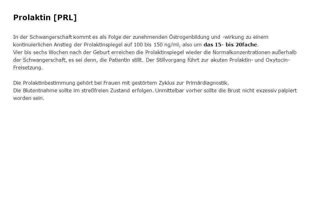 FSH6,62,0 - 12,0 U/l LH18,51,0 - 18,0U/l PRL 169 30,0 - 500,0 µU/ml E-2 108 30 - 120 pg/ml P0,80,3 - 4,0 ng/ml T83,920 - 80 ng/dl TSH6,62 - 12 U/l Cortisol14,94 - 19 µg/dl DHEA-S3,650,5 – 4,0 µg/ml 17--OH-P 41 2 - 10 pg/ml Fallbericht K.R.
